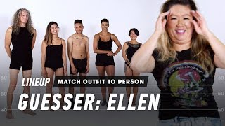 Match Outfit to Person (Ellen)   Lineup   Cut