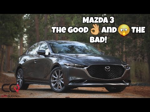 Mazda 3 | The GOOD and the BAD!
