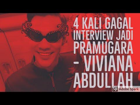 4 Kali GAGAL INTERVIEW Jadi PRAMUGARA- VIVIANA ABDULLAH
