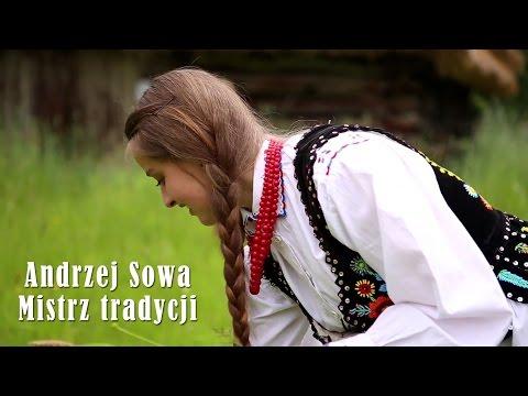 Andrzej Sowa - Mistrz tradycji