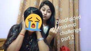 Blindfolded makeup challenge part 2 #Badla #Blindfoldedmakeup