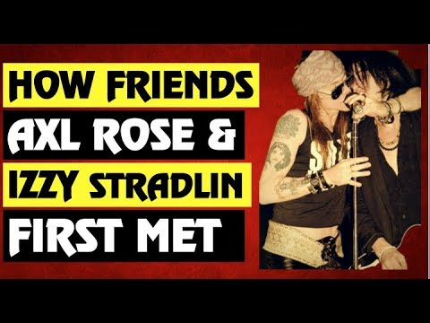 Guns N' Roses: How Axl Rose and Izzy Stradlin First Met!