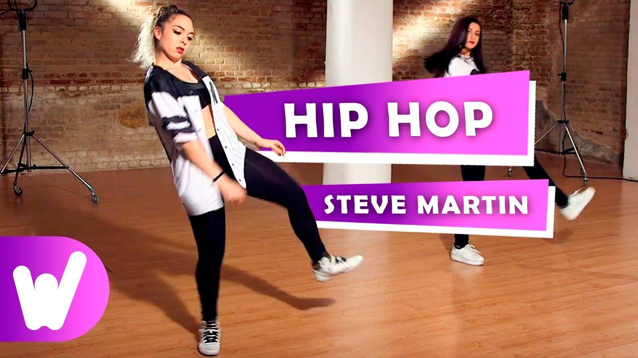 Cómo Bailar Hip Hop Paso Steve Martin Youtube