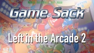Game | Game Sack Left in the Arcade 2 | Game Sack Left in the Arcade 2