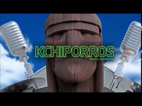 Kchiporros - Siente El Movimiento Disco completo