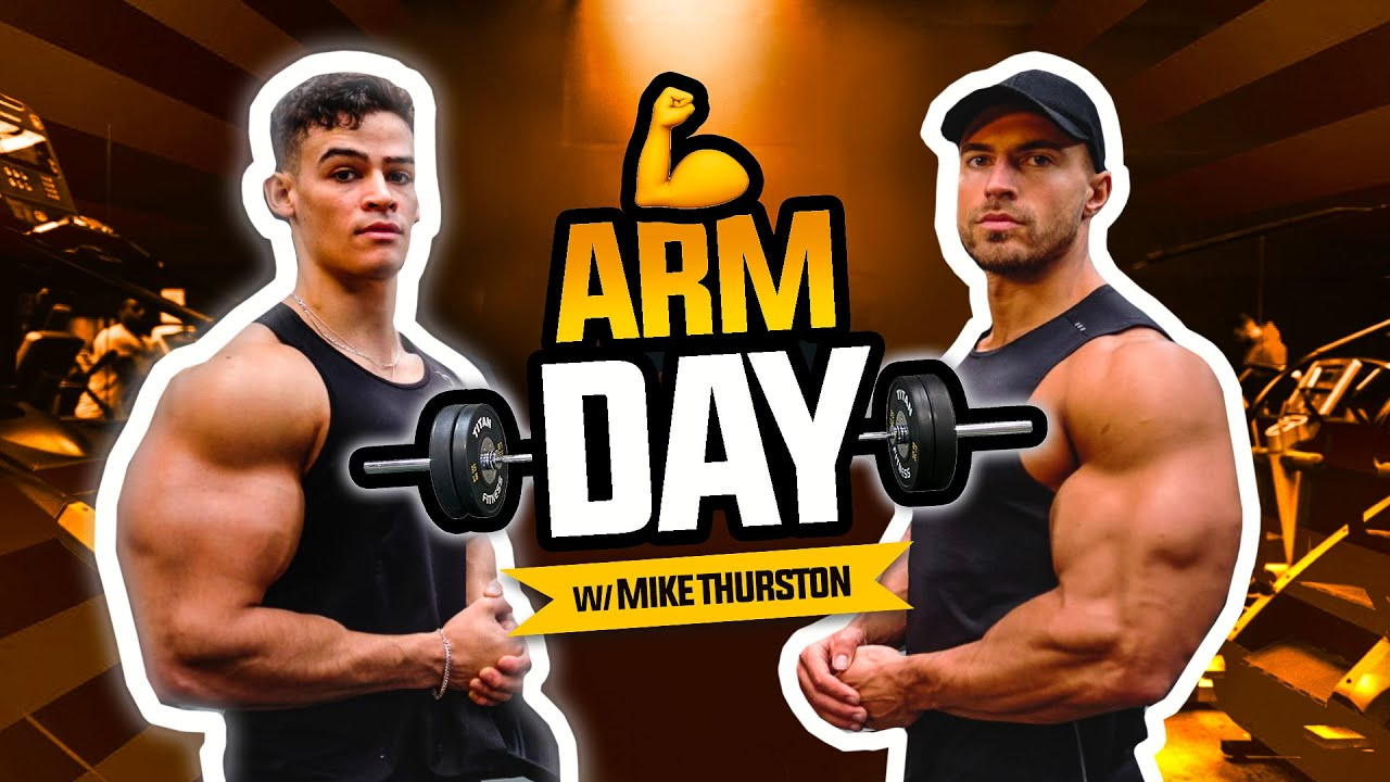 THE ULTIMATE ARM WORKOUT w/ Mike Thurston