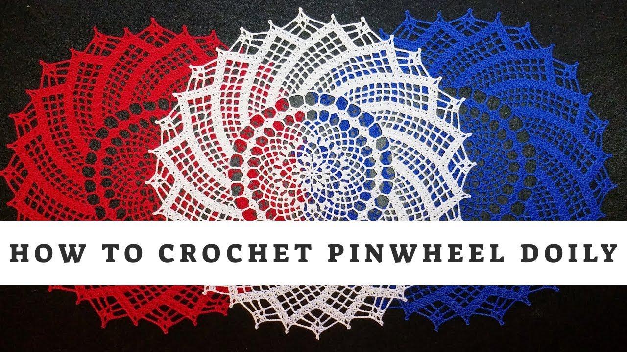 How To Crochet Pinwheel Doily Youtube