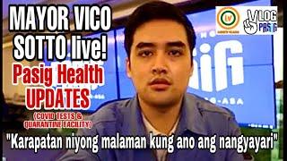 MAYOR VICO SOTTO live | HEALTH UPDATES (Covid Testing & Quarantine Facility)