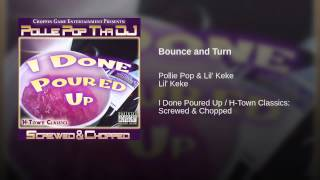 Bounce and Turn (Screwed & Chopped)