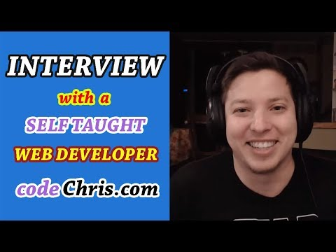 Interview with a Self taught Web Developer - Code Chris