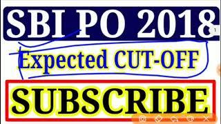 SBI PO 2018 CUT OFF __ SBI PO RESULT 2018 __ SBI PO