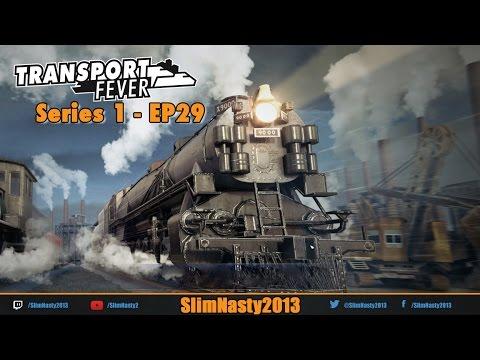 Transport Fever - Series 1 / Episode 29