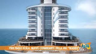 Pier Paolo Scala, nuovo comandante della Msc seaside