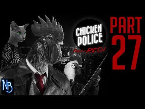 Chicken Police Walkthrough Part 27 No Commentary |