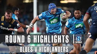 ROUND 6 HIGHLIGHTS: Blues v Highlanders – 2019