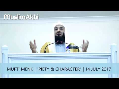 Piety and Character | Mufti Menk | Sydney, Australia 2017