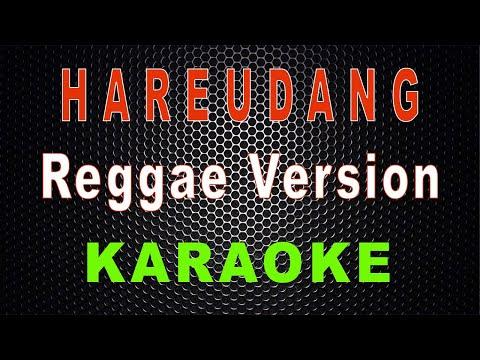 hareudang---reggae-version-(karaoke)- -lmusical