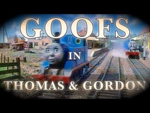 Goofs In Thomas & Gordon