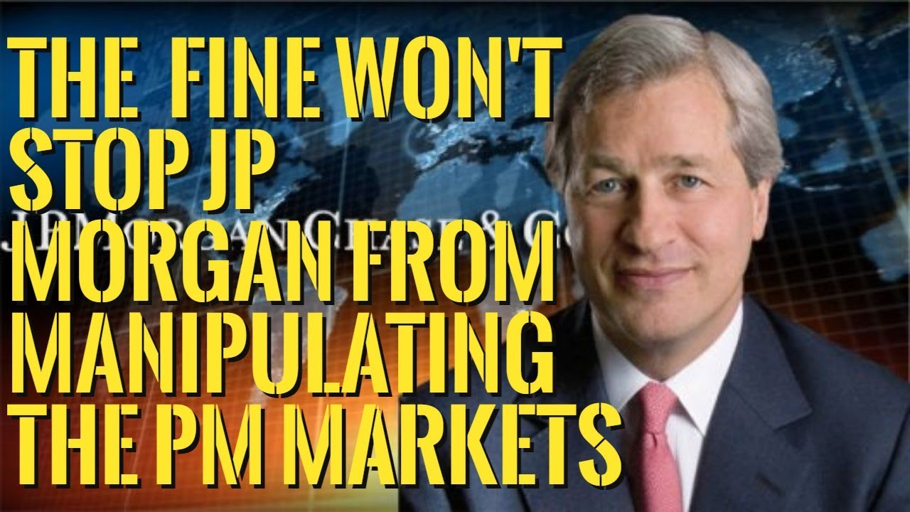 👉JP Morgan Fined $1 Billion for Gold, Silver, and Treasury Markets Rigging.
