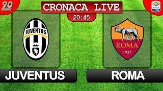 Live in diretta streaming di JUVENTUS ROMA del 23/12/17 SERIE A