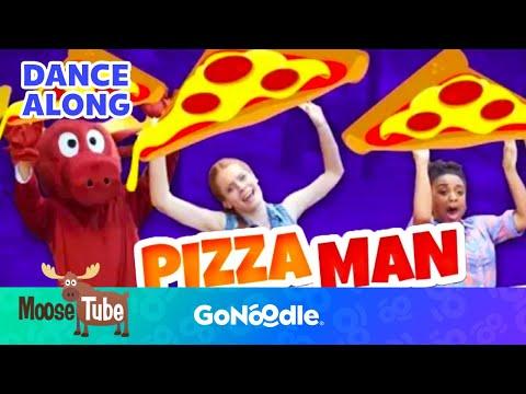 Pizza Man - MooseTube  GoNoodle