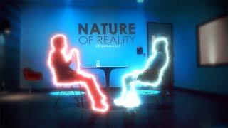 ►Nature of Reality [+BLU1304]