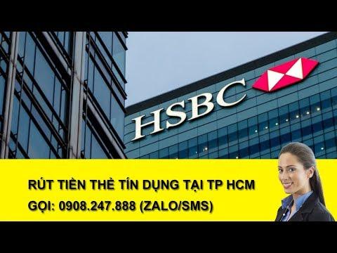 Rút Tiền Thẻ Tín Dụng HSBC