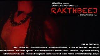 RAKTHBEEJ - World's first ever Mythological-Horror Short Film