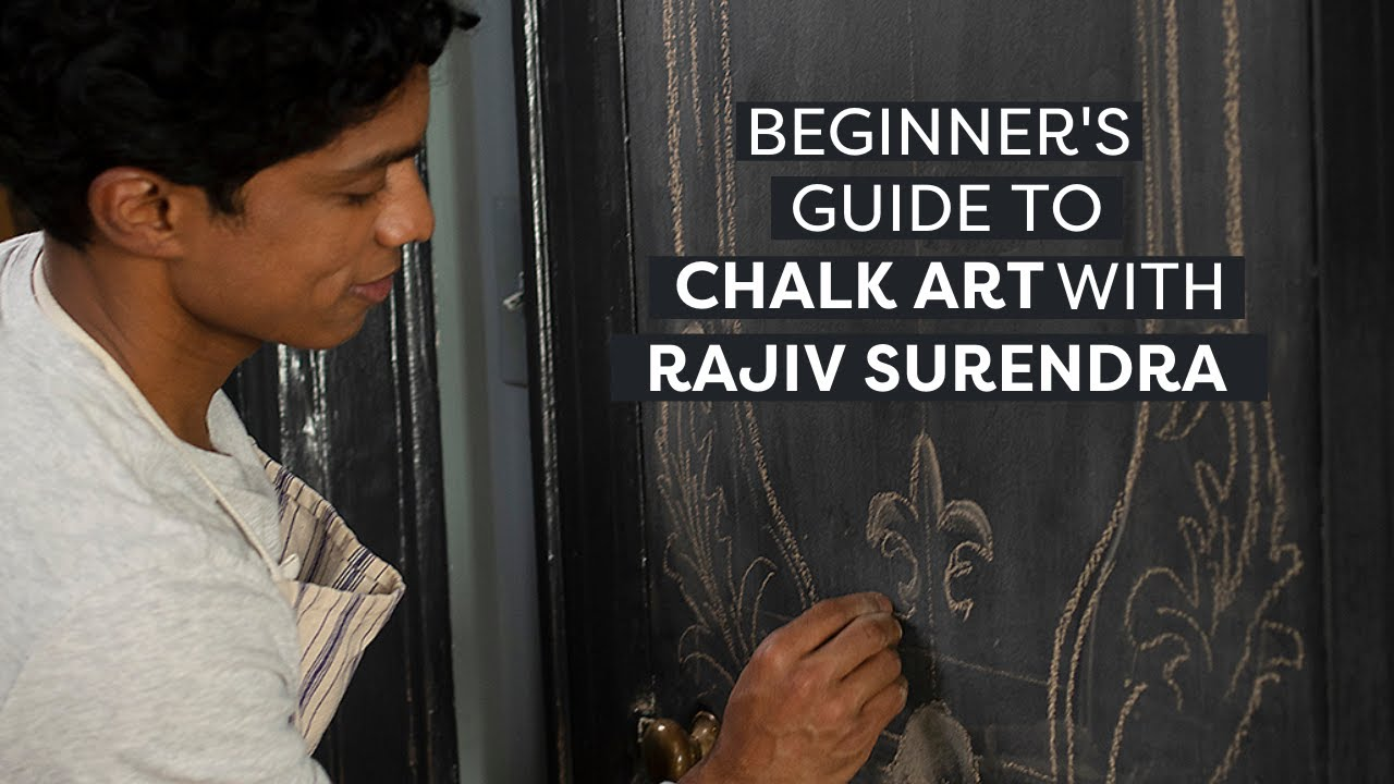 A Beginner's Guide To Chalk Art With Rajiv Surendra | Chalk Art for Beginners