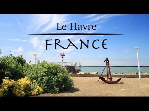 3 HOURS IN Le Havre France! (3 Heures Dans)