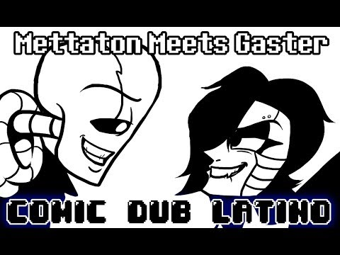 (~Undertale Comic Dub - Español Latino~) Mettaton Meets Gaster