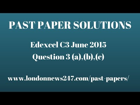 Solutions to Question 3 Edexcel C3 June 2015