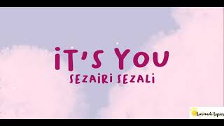 Lirik lagu Sezairi - its you by Lemonade lyrics