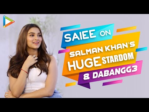 """Saiee EXCLUSIVE on getting Dabangg 3 with Salman Khan: """"I started JUMPING, I was DANCING in..."""" Mp3"""