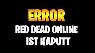 ERROR - Red Dead Redemption 2 Online ist Kaputt | Bugs & Glitches