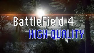 Battlefield 4 Multiplayer PC - High Setting, EPIC GRAPHICS, Good Bad Weather Map
