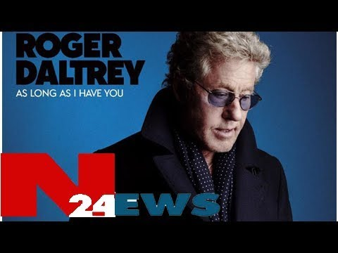 Roger Daltrey announces new solo LP 'As Long As I Have You'