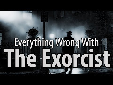 Everything Wrong With The Exorcist In 16 MInutes Or Less