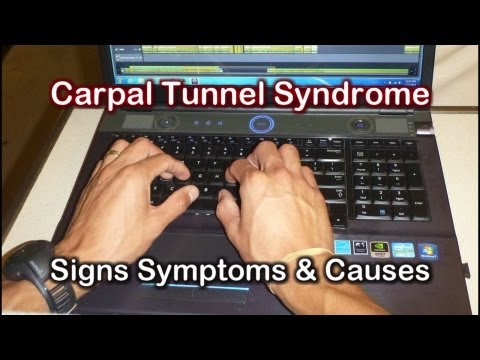 Carpal Tunnel Signs Symptoms & Causes of Carpal Tunnel Syndrome