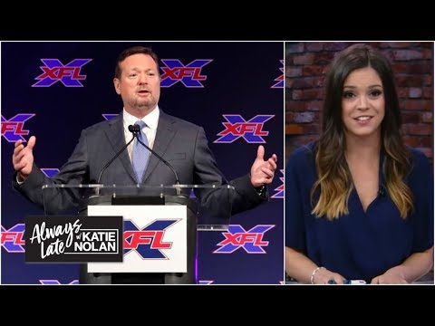 The history of upstart football leagues, from AAF to XFL | Always Late with Katie Nolan