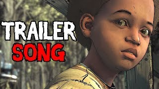 THE WALKING DEAD THE FINAL SEASON - Teaser Trailer SONG
