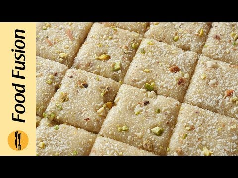 Sooji Ki Barfi Recipe By Food Recipes