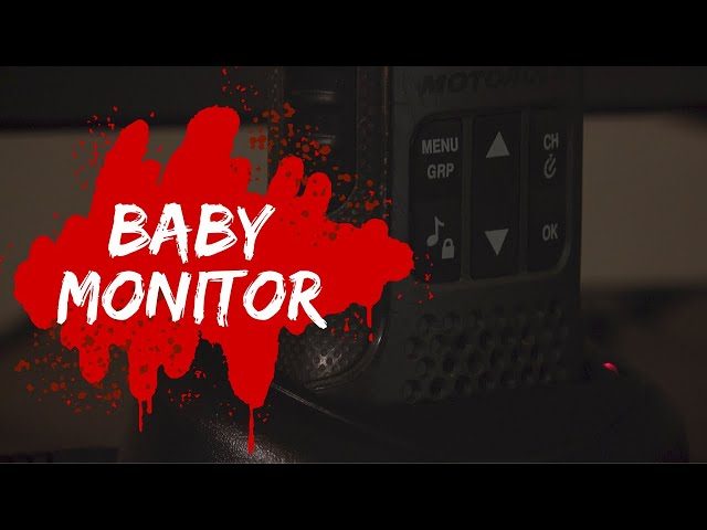 BABY MONITOR (Horror short film)
