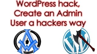 create an admin user in wordpress with php hack