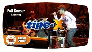 "Video KERENN !! "" TIPE X ""  X-Friends Bersatu !!! (Live Konser Palembang 29 Oktober 2006) download MP3, 3GP, MP4, WEBM, AVI, FLV Februari 2018"