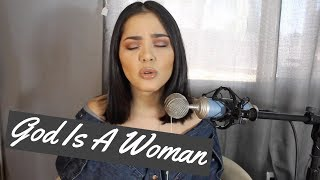 God Is A Woman - Ariana Grande | Alyssa Bernal (cover)