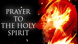 🙏 Prayer to the Holy Spirit - Very Powerful 🙏
