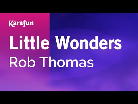 Karaoke Little Wonders - Rob Thomas *
