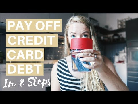 HOW TO PAY OFF CREDIT CARD DEBT FAST | 8 Steps to Reduce Your Debt