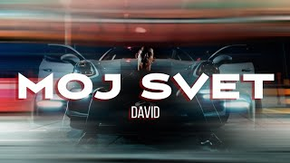 DAVID - MOJ SVET (OFFICIAL VIDEO)